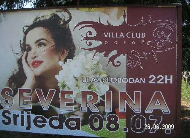 Novi termin za Severinu, u Poreču pjeva 8. srpnja 2009.
