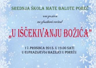 """""""U IŠČEKIVANJU BOŽIĆA""""  17. prosinca 2015. u 19.00 sati u Eufrazijevoj bazilici U Poreču"""