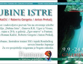 """u Funtani od 9.9. do 24.9.2017. izložba fotografija """"Dubine Istre"""""""