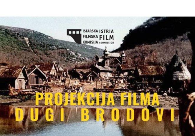 Projekcija filma Dugi brodovi / Limski kanal 12.8.2018.