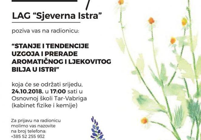Radionica 24. listopada – Stanje i tendencije uzgoja i prerade aromatičnog i ljekovitog bilja u Istri