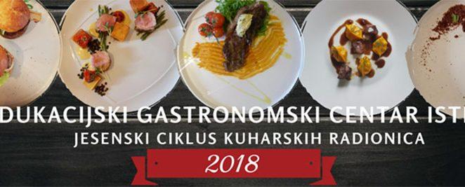 Počinje jesenski ciklus edukacijsko – kuharskih radionica 2018. u Edukacijskom gastronomskom centru Istre
