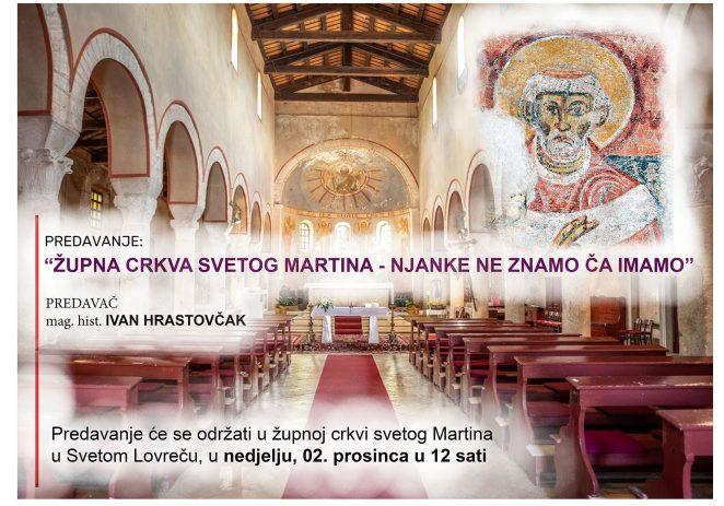 """Predavanje: """"Župna crkva svetog Martina – njanke ne znamo ča imamo"""" u Sv. Lovreču"""