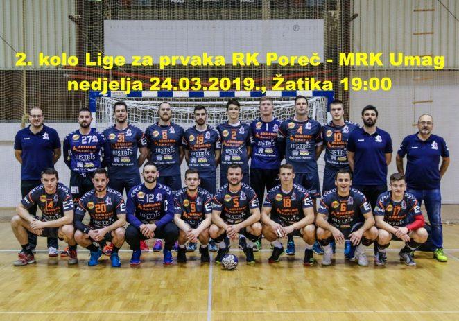 2. kolo Lige za prvaka RK Poreč – MRK Umag u nedjelju u Žatiki