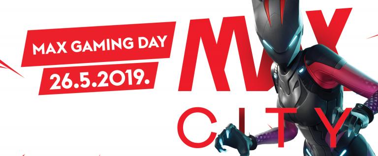 Max Gaming Day 26052019