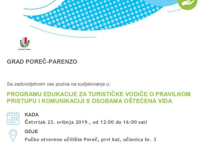 Grad Poreč-Parenzo organizira besplatni program edukacije za turističke vodiče o pravilnom pristupu i komunikaciji s osobama oštećena vida – u četvrtak 23. svibnja 2019