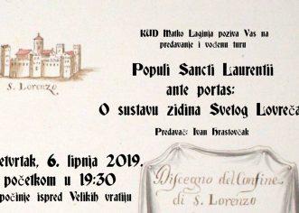 Vođena tura i predavanje o sustavu zidina Sv. Lovreča u četvrtak, 6. lipnja