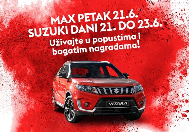 Lipanj donosi novi Max petak i Suzuki vikend