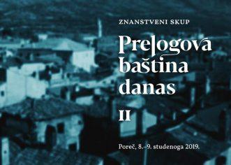 Znanstveni  skup  Prelogova  baština  danas  II u Istarskoj sabornici 8. i 9. studenog