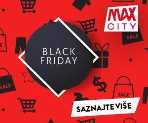 Ne propustite Black Friday 29. studenoga u Max Cityju!