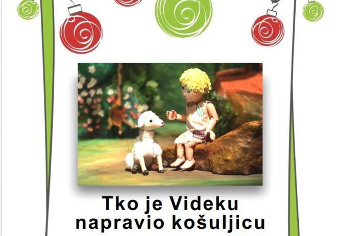 """U petak, 6. prosinca lutkarska predstva za djecu """"Tko je Videku napravio košuljicu"""" u porečkom Kazalištu"""