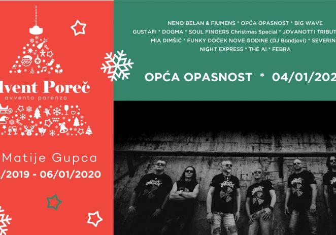 """Nastup grupe Opća opasnost na Adventu Poreč biti će u subotu, 4. siječnja 2020. ! Otkazuje se i dječja predstava """"Djed Božićnjak u Istri"""""""