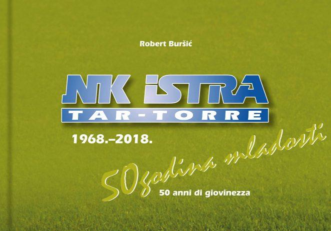 Prezentacija fotomonografije Nogometnog kluba Istra Tar-Torre u ponedjeljak, 23. prosinca – dođite i Vi !