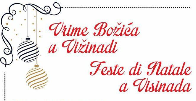 Vrime Božića u Vižinadi – za svakoga po nešto, pridružite nam se !