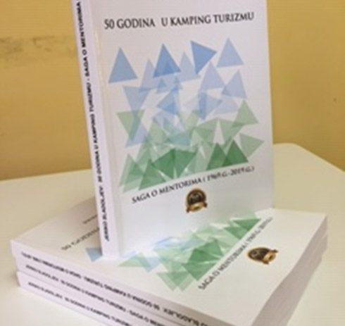 Jerko Sladoljev objavio novu knjigu: 50 godina u kamping turizmu – Saga o mentorima (1969. – 2019.g.)