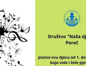 DND Poreč najavljuje audiciju za male pjevače – one koji vole i žele pjevati , jer pokreće dječji zbor
