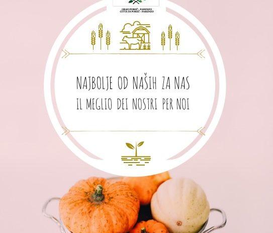 """Grad Poreč poziva lokalne poljoprivredne proizvođače za ponudu i prodaju vlastitih proizvoda u akciji """"Najbolje od naših za nas – Il meglio dei nostri per noi"""""""