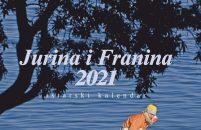 Izašao je novi istarski kalendar i godišnjak Jurina i Franina 2021. !