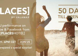 Valamar najavljuje otvorenje HVAR [PLACESHOTEL] live streamingom DJ nastupa 1. travnja !