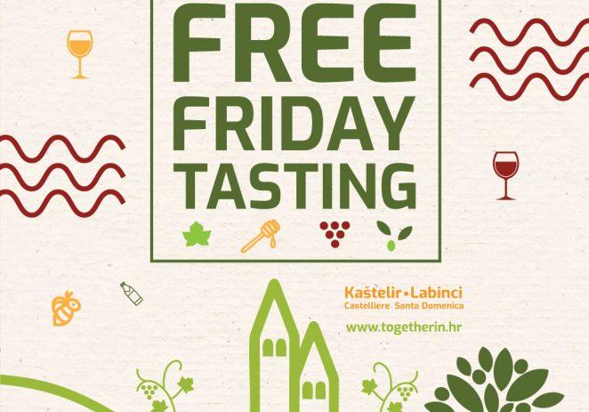 Doživite Kaštelir i njegovu domaću gastronomsku ponudu kroz jedinstveni događaj – Together in FREE FRIDAY TASTING !
