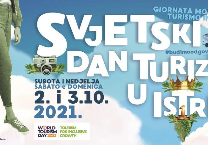 """2. i 3. listopada obilježava se Svjetski dana turizma u Istri 2021. pod geslom """"TOURISM FOR INCLUSIVE GROWTH / TURIZAM ZA UKLJUČIV RAZVOJ""""."""
